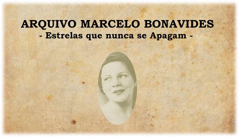ARQUIVO MARCELO BONAVIDES - Estrelas que nunca se Apagam -