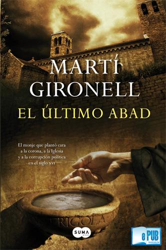 El+%C3%BAltimo+abad+ +Mart%C3%AD+Gironell El último abad   Martí Gironell