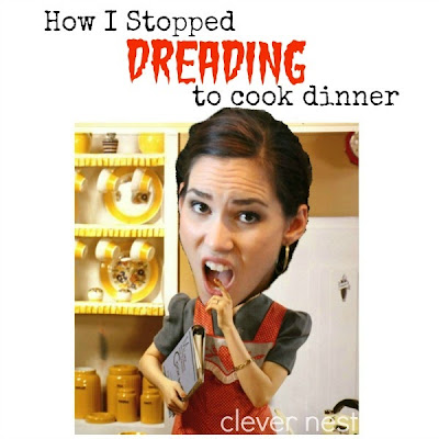 How I Stopped Dreading to Cook Dinner #meal_plan #clever_nest