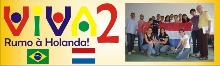 Viva 2 Brasil & Holanda!