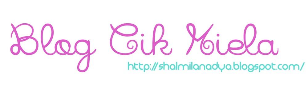 Blog Cik Miela