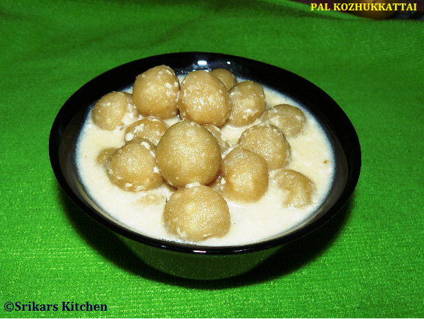 PAAL KOZHAKKATTAI  RECIPE WITH JAGGERY