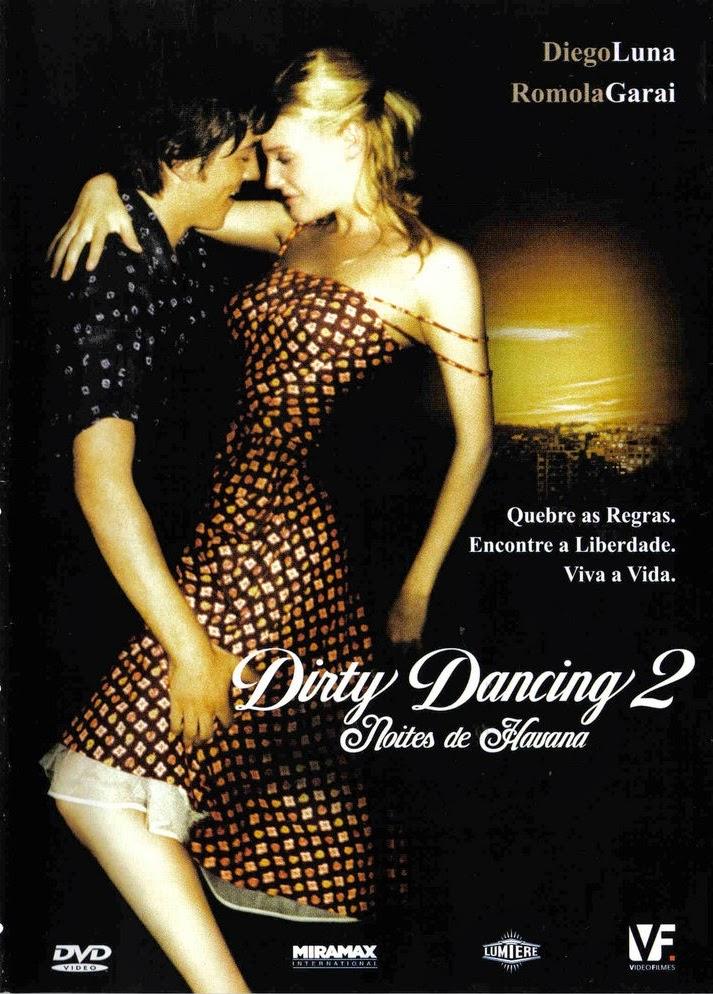 Dirty Dancing 2: Noites de Havana – Dublado (2004)