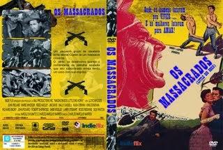 OS MASSACRADOS