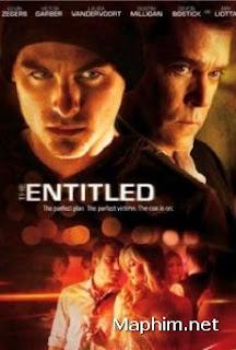 Kế Hoạch Hoàn Hảo - The Entitled ( 2011 )