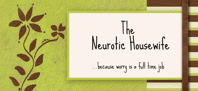 The Neurotic Housewife