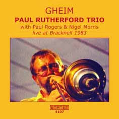 Paul Rutherford Trio, GHEIM
