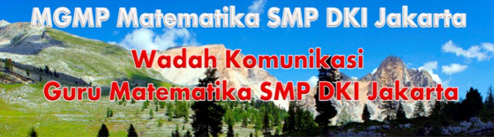 MGMP MATEMATIKA SMP DKI JAKARTA