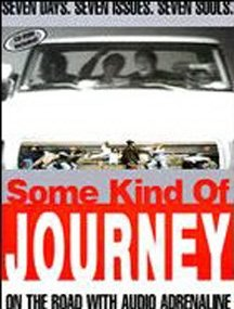 Some Kind of Journey: On The Road With Audio Adrenaline