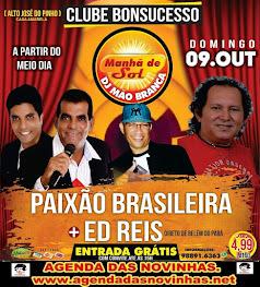 CLUBE BONSUCESSO - PAIXÃO BRASILEIRA E ED REIS.