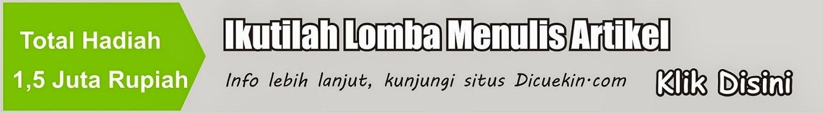 Lomba Menulis Artikel Dicuekin.com