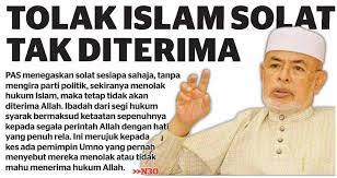 TOLAK ISLAM, SOLAT TAK DITERIMA.
