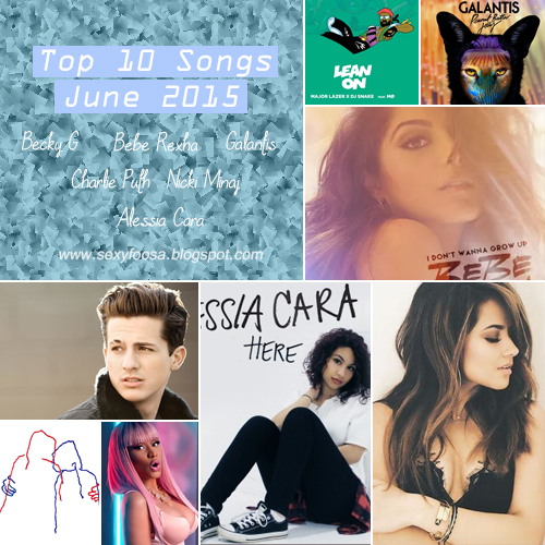 Top 10 songs list playlist month of june 2015 week songs hot billboard 100 popular songs charlie puth becky g spotify galantis avicii tiesto justin bieber bebe rexha otto knows lean on alessia cara