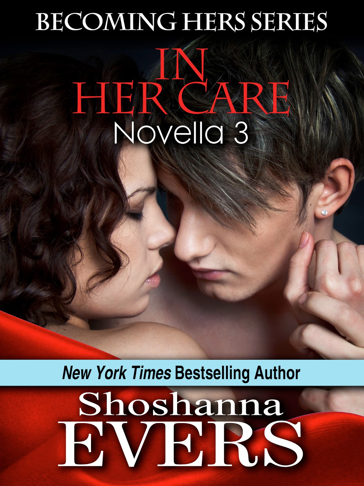 In Her Care by Shoshanna Evers