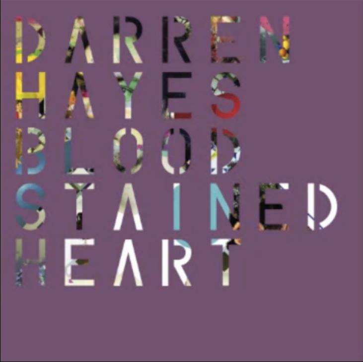 Darren Hayes – Bloodstained Heart Lyrics | Genius Lyrics