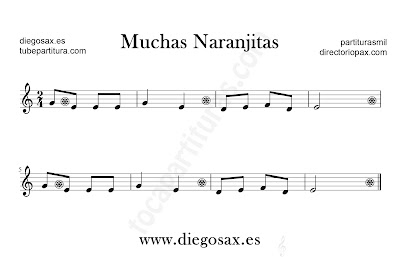 Muchas Naranjitas partitura para flauta, violín, saxofón alto, trompeta, clarinete, soprano sax, tenor, oboe, corno inglés, barítono, trompa, fliscorno... en Clave de Sol