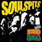 TARO SOUL『SOUL SPITS』