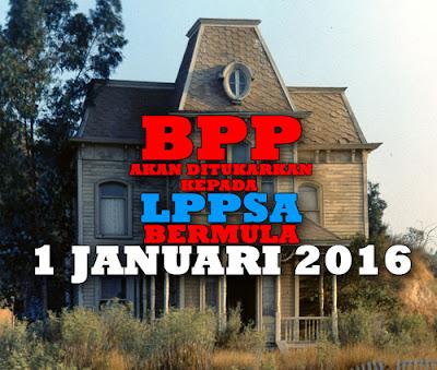 Bahagian Pinjaman Perumahan (BPP) Di Tukar Ke LPPSA