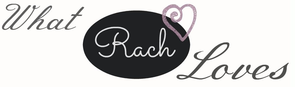 What Rach Loves