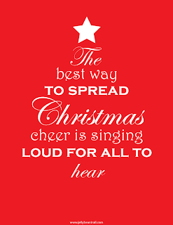 The best way to spread Christmas cheer is singing loud for all to hear quote