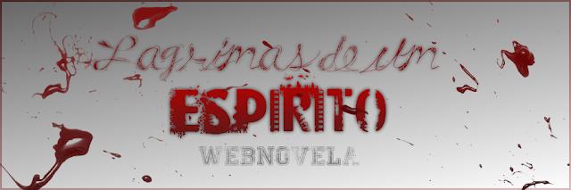 Lágrimas de Espírito | Webnovela
