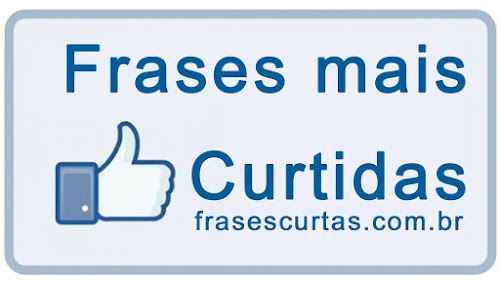 Frases mais Curtidas do Facebook