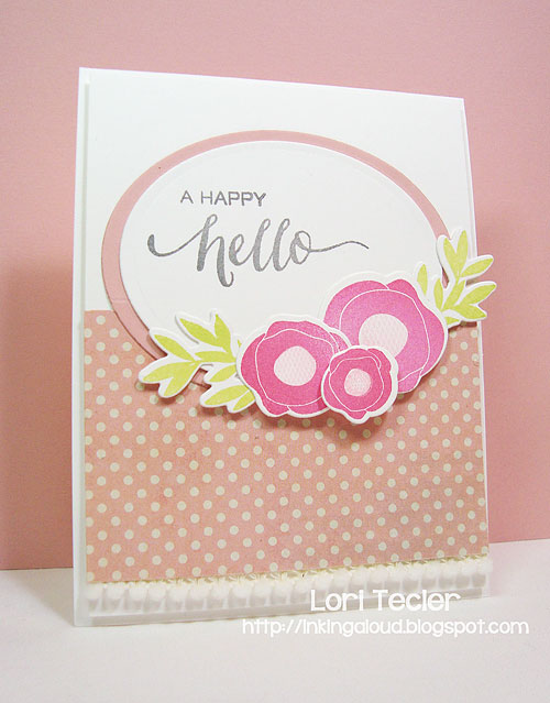 A Happy Hello-designed by Lori Tecler/Inking Aloud-stamps and dies from WPlus9