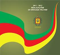 Realizações da Brigada Militar 2011-2012