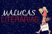 Nosso Blog do Grupo Malucas Literárias