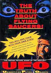 UFO - The Truth About Flying Saucers!