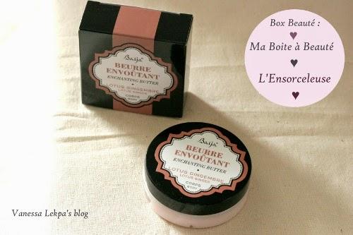 Beurre envoputant au lotus et au gingembre corps box beauté : ma boîte à beauté Octobre L'Ensorceleuse