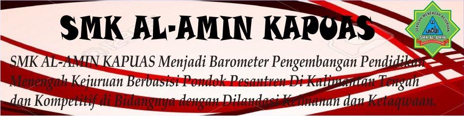 SMK AL-AMIN KAPUAS