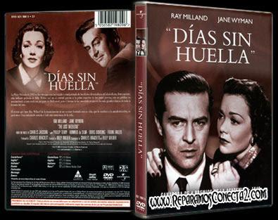 Dias Sin Huella [1945] Caratula - Cine clásico