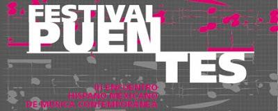 Puentes: Tercer Encuentro Hispano Mexicano de Música Contemporánea