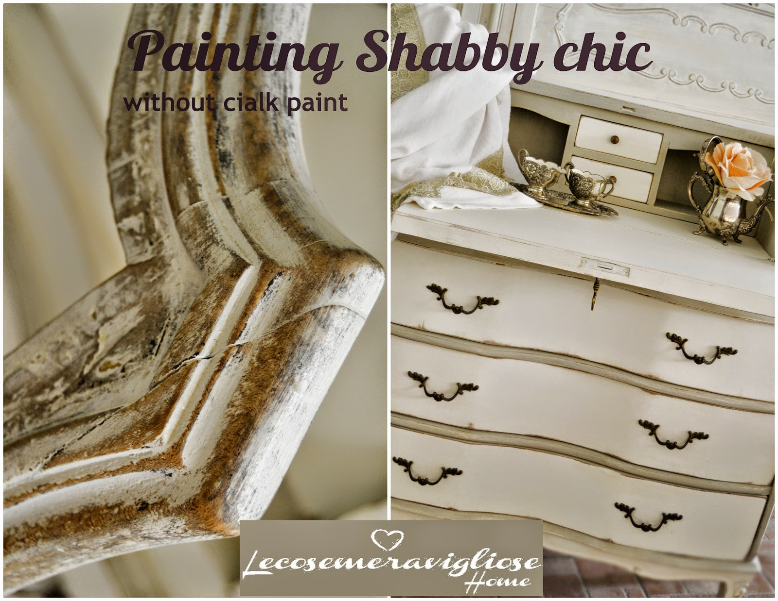 Tutorial Pittura Shabby Chic : Lecosemeravigliose shabby e country chic passions