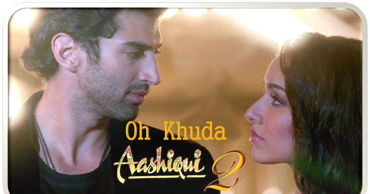 Aashiqui 2 Pk Youtube [32.55 MB] Mp3 Songs – Free Music