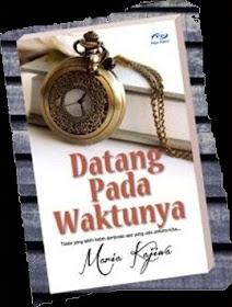 Novel DATANG PADA WAKTUNYA