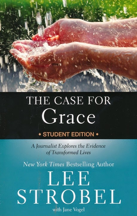 The Case For Grace Student Edition by Lee Strobel