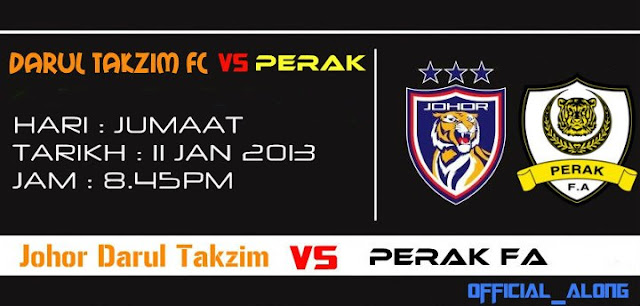 Keputusan Darul Takzim vs Perak 11 Januari 2013 - Liga Super 2013