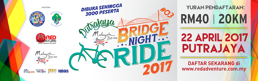 Putrajaya Bridge Night Ride 2017