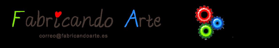 Fabricando Arte