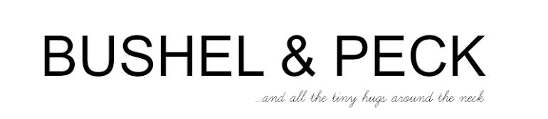 BUSHEL & PECK
