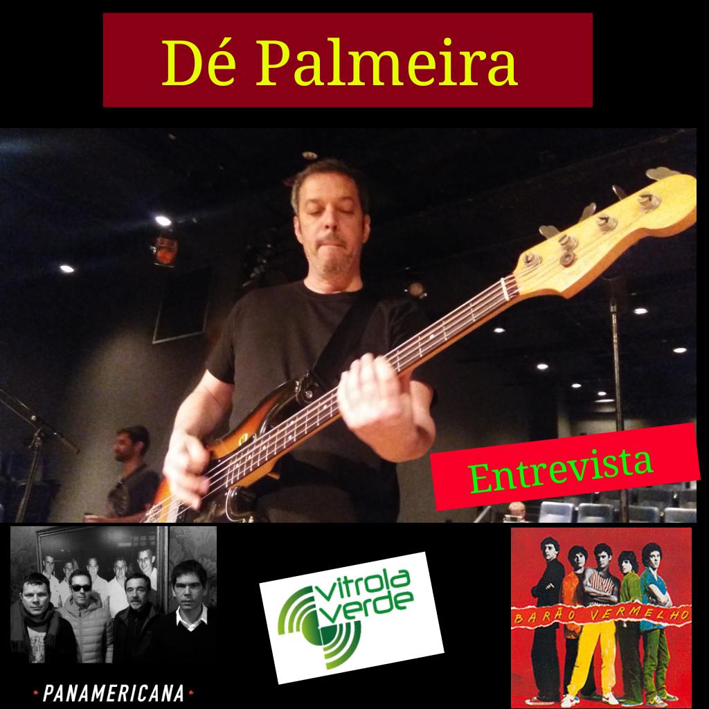 Dé Palmeira - Entrevista
