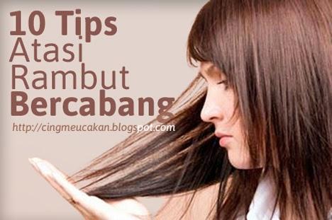Rambut menjadi bercabang karena perlakuan yang salah, beberapa di antaranya karena, menggunakan sisir yang salah, mengeringkan salah atau penggunaan bahan sampo yang juga salah.