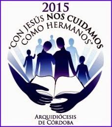 Lema Pastoral 2015 de la Arquidiócesis de Córdoba, Argentina.