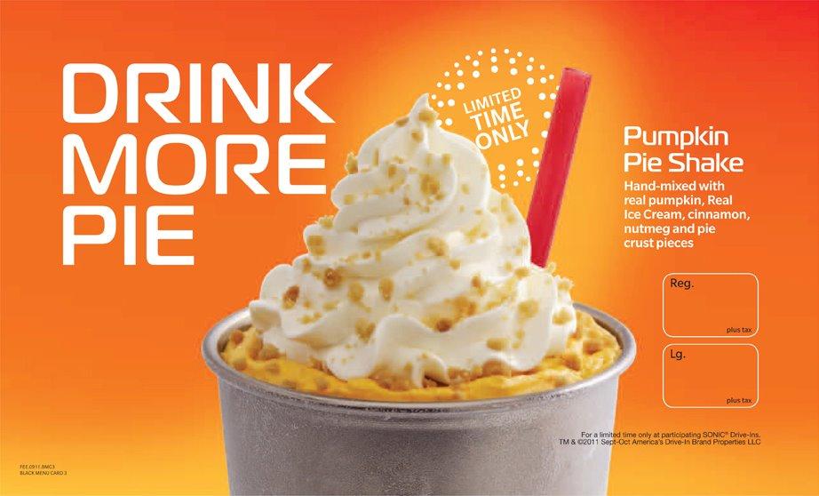 "... Pumpkin Obsession: ""Drink More Pie"" - Sonic Burger Pumpkin Pie ..."