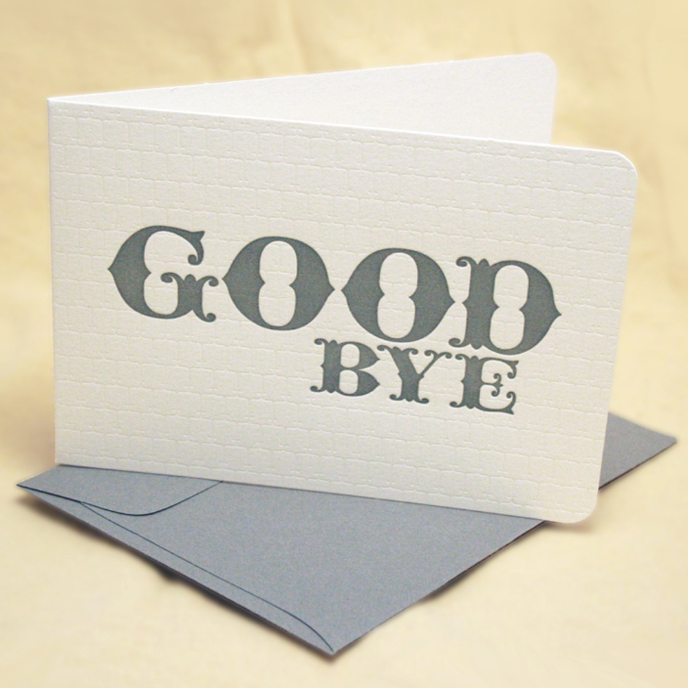 saying goodbye Saying goodbye is very hard whether you are saying farewell to a friend, relative, co-worker, boss or special someone, they deserve to have extraordinary farewell quotes which can be funny or perhaps inspirational make sure that the person who is saying goodbye to you realized that he/she is a big loss to your life whether on the personal level or professional level.