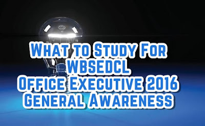 WBSEDCL Office Executive 2016 General Awareness