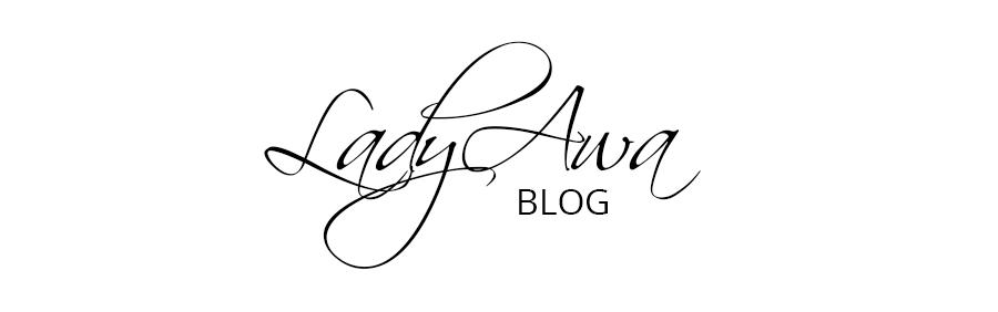 LadyAwa Blog | Kreatywne miejsce w sieci!