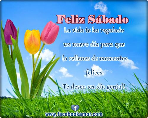 IMAGENES BONITAS FELIZ SABADO - Imagenes de Amor Facebook